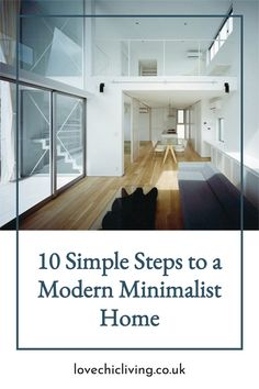 10 simple steps to a tidy, decluttered and organised home! Create a modern look with minimalistic house decor ideas for every room. Design A modern minimalist house with these unique modern lighting designs, and declutter your space with some of the best modern storage ideas on the market! #lovechicliving Modern Minimalist House, Modern Lighting Design, Bright Homes, Uk Homes, Home Organization, Declutter, Storage Ideas, Home And Family, Decor Ideas