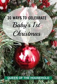 10 ideas for celebrating your baby's first Christmas! You can make your baby's first Christmas special with these ideas and Christmas traditions to start now.