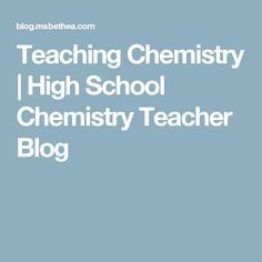 Teaching Chemistry | High School Chemistry Teacher Blog