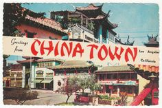 Postcards - United States # 403 - Greetings from China Town, Los Angeles, California