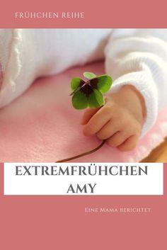 Frühchen Eltern berichten, heute über Extremfrühchen und was Eltern wissen müssen.