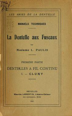 La dentelle aux fuseaux  Madame L. Paulis, 1921  In French, a few patterns