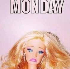 Start your week off with these funny Monday Memes! The best and funniest memes about Mondays for you to decompress and share as you conquer the day! Funny Monday Memes, Funny Quotes, Funny Memes, Hilarious, Daily Memes, Wise Quotes, Barbie Funny, Bad Barbie, Barbie Humor