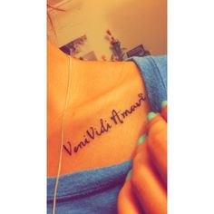 Veni vidi amavi. I came I saw I loved. New tattoo! ❤ liked on Polyvore featuring accessories and body art