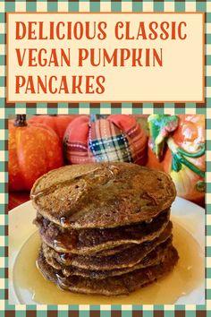 My Recipes, Gluten Free Recipes, Vegan Recipes, Pumpkin Spice Syrup, Pumpkin Puree, Gluten Free Pumpkin Pancakes, Non Dairy Butter, Best Pumpkin, Baking