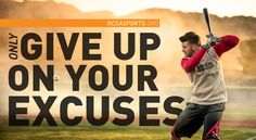 Only Give up on your excuses