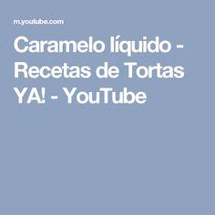 Caramelo líquido - Recetas de Tortas YA! - YouTube
