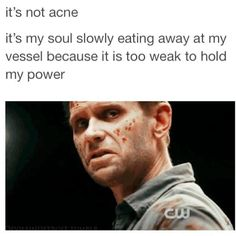 it's not acne, it's my soul slowly eating away at my vessel because it is too weak to hold my power ~ Lucifer #Supernatural || Mark Pellegrino #Luci #tumblr