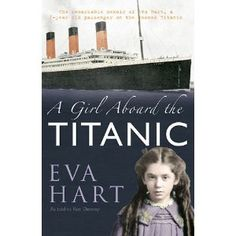 GIRL ABOARD THE TITANIC, A: A Survivor's Story [Hardcover]