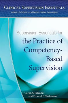Carol A. Falender PhD's book Supervision Essentials for the Practice of Competency-Based Supervision (Clinical Supervision Essentials). Published on by American Psychological Association. Books To Read Online, Reading Online, American Psychological Association, Law Books, Fiction Books, Free Reading, Audio Books, Clinic, Good Books