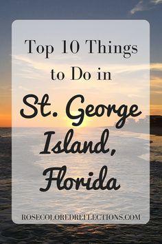 Top 10 Things to Do in St. George Island, Florida | #travelblog #stgeorgeisland #florida #forgottencoast