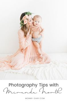 Family Photography Tips And Inspirations With Miranda North #family #mommyandme #baby #photography
