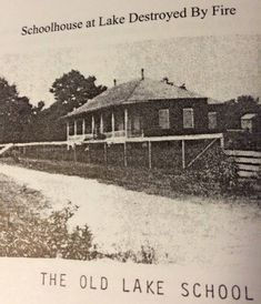 Picture of the Lake School in St. Amant, Louisiana, destroyed by fire in Taken from History of Lake, Louisiana by Doris Millet Melancon. Gonzales Louisiana, Ascension Parish, Old Images, Old Things, Fire, History, School, Pictures, Photos
