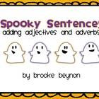 Free! Spooky themed sentence builders will have your students adding more information to their sentences - by using adjectives and adverbs.