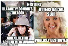 """It should actually read """"utters racial slur decades ago"""". I'll take Paula Deen over Jane Fonda ANY day..."""