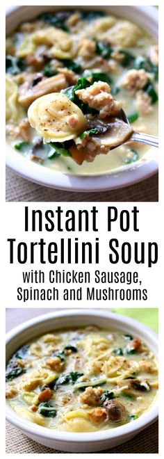 "Instant Pot Tortellini Soup with Parmesan, Chicken Sausage and Mushrooms needs to make its place on your menu this week. My husband said ""this is maybe the best soup I've ever had!"" It's slightly creamy (but doesn't go overboard with dairy) and has amazing flavor thanks to the chicken sausage. It also has a nice pop of color from the chopped spinach. This soup can be made in minutes with your electric pressure cooker. #instantpot #instapot"
