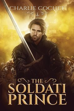 The Soldati Prince by Charlie Cochet   Gay Book Reviews – M/M Book Reviews