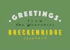 WONDERFUL BRECKENRIDGE | Urlaubsgrüße | Echte Postkarten online versenden | MyPostcard.com
