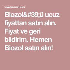 Biozol'ü ucuz fiyattan satın alın. Fiyat ve geri bildirim. Hemen Biozol satın alın!