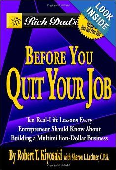 Buy a cheap copy of Rich Dads Before You Quit Your Job: 10 Real-Life Lessons Every Entrepreneur Should Know About Building a Multimillion-Dollar Business by Robert T. Kiyosaki, Sharon L. Lechter 0446696374 9780446696371 - A gently used book at a grea