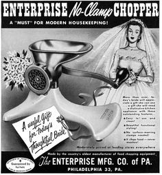 The Enterprise No-Clamp Chopper, for the bride who's just realized she's made a terrible mistake. Retro Advertising, Vintage Advertisements, Vintage Ads, Vintage Posters, Funny Vintage, Vintage Stuff, Modern Housekeeping, Cooking Foil, Led Store