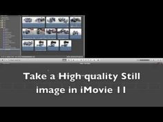 Export a freeze frame from imovie 11 Tutorial - YouTube