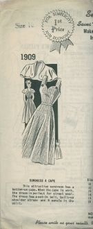 An unused original ca. 1940's Stylist Pattern 1909.  This attractive sundress has a button-on cape.  When the cape is worn, the dress is perfect for street wear.  The dress has a set-in belt, built-up shoulder straps and 6 panels in the skirt.