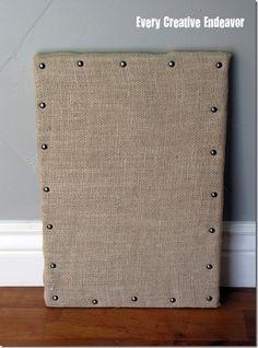 Burlap Message Board. So much easier to make than ballards
