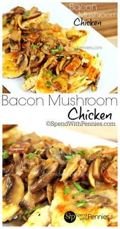Bacon & Mushrooms piled high on juicy tender chicken breasts! These are quick to make and delicious!