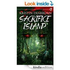 Sacrifice Island by Kristin Dearborn   The Creepy Reading Corner