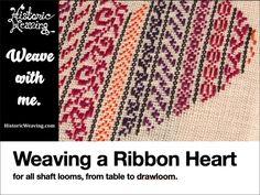 Weaving a Ribbon Heart – Historic Weaving