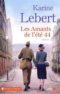 Les amants de l'été 44, de Karine Lebert