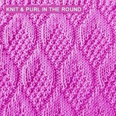 The Pine Cone stitch pattern (Worked in the round and created with knit and purl stitches)