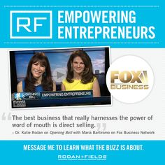 This morning Drs. Rodan and Fields were on Fox Business News with Maria Bartiromo to talk about how Rodan+Fields is creating thousands of entrepreneurs. What a great business to be in!  Want to know more? Contact me.  https://elleventsandskin.myrandf.com