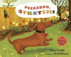 Peekaboo, Stretch! : A Lift-the-Flap Book  by Karen Pandell. (Candlewick Press, 2006).