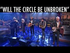 "VIDEO: ♫ ""Will The Circle Be Unbroken"" by Steve Martin, Emmylou Harris, Rodney Crowell, Mark O'Connor and Amos Lee ♫ on ""Late Show with David Letterman"""