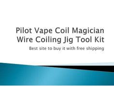 http://www.vapingproduct.com/authentic-pilot-vape-coil-magician-wire-coiling-jig-tool-kit-p-284.htmlour vapingproduct now have this kit in stcok now with free shipping ,Powered by a single 18350 batte