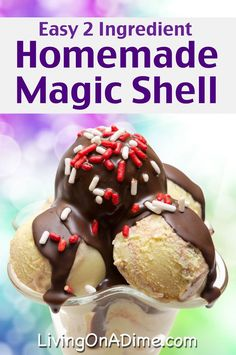 Homemade Magic Shell Ice Cream Topping Recipe - Super Simple 2 Ingredient Recipes