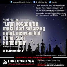 "Marilah kita ""Latih kesabaran mulai dari sekarang untuk menyambut bulan suci Ramadhan"" #RKSambutRamadhan #H-15 | ""Setiap amalan anak adam akan dilipatgandakan  pahalanya, satu kebaikan  akan berlipat menjadi 10 kebaikan sampai 700 kali lipat. Allah berkata, ""Kecuali puasa, maka Aku yang akan membalas orang yang menjalankannya karena dia telah meninggalkan keinginan-keinginan hawa nafsunya dan makannya karena Aku"". (HR Muslim)"