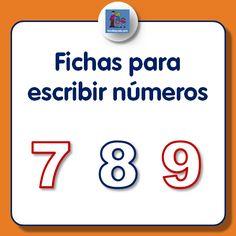 fichas para escribir números dedicada al siete, ocho y nueve. Se pueden descargar e imprimir gratuitamente