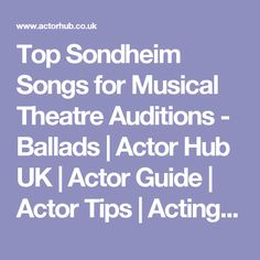Best Musical Theatre Audition Songs for Character Actors