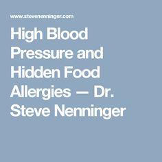 High Blood Pressure and Hidden Food Allergies — Dr. Steve Nenninger