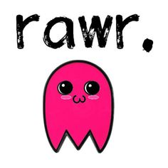 Rawr Pictures and Images ❤ liked on Polyvore featuring fillers, backgrounds, quotes, words, text, random, doodles, saying, phrase and scribble