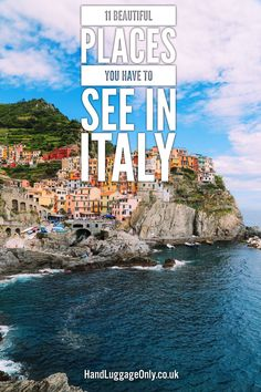 11 Places You Have To See On Your Trip To Italy