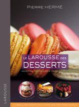 Larousse des desserts - Bibliothèque - Vous pouvez retrouver le cours de cuisine par des enfants pour des enfants et des recettes de chaque jours sur Cuisine de Mémé Moniq http://oe-dans-leau.com/cuisine-meme-moniq/ #cuisine #livre #food #recettes