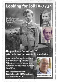 "Looking for Holocaust Survivor Jolli A-7734 ""His twin would like to meet him"" for the first time since they were four - Story, and other Holocaust reunion searches, at the link. Please REPIN!"