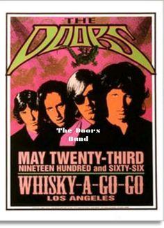 https://m.facebook.com/The-Doors-Band-1643222725925549/  El 23 de mayo 1966 (lunes) la banda americana de Blués-Rock, Rock-Psicodélico, Rock-Acido THE DOORS; Se presentan en el Whisky a Go Go, West Hollywood, California.   The Doors comienzan su carrera como la banda de la casa en el Whisky A Go Go apertura para cada grupo para tocar allí desde el 23 de mayo al 21 de agosto de 1966. Por lo general se presentan dos bandas por noche.  A partir de mayo 23-27, The Doors hace la apertura del show…