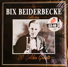 Bix Beiderbecke - 20 Golden greats. 1984.