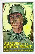 All quiet on the western front by Erich Maria Remarque @ 833.912 R28   Also available as an EBSCO eBook