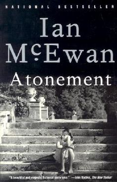 Atonement by Ian McEwan. 2015 Reading Challenge. A book with a one word title. Oh my goodness! The tears! What a fantastic, thought-provoking novel.